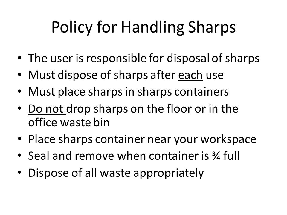 Policy for Handling Sharps
