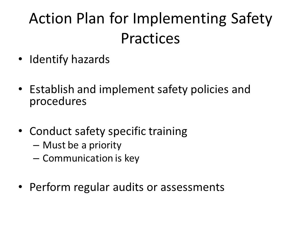 Action Plan for Implementing Safety Practices