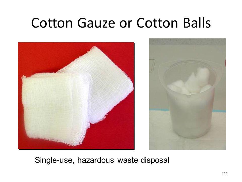 Cotton Gauze or Cotton Balls