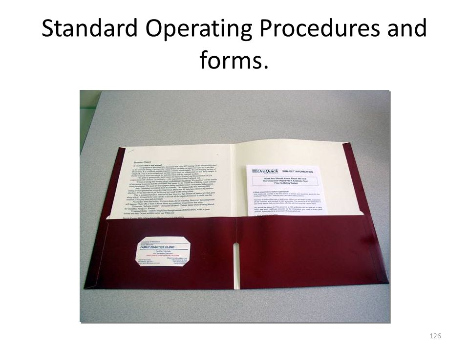 Standard Operating Procedures and forms.