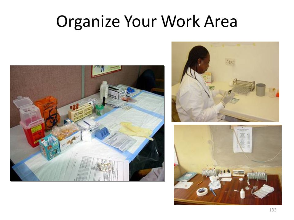 Organize Your Work Area