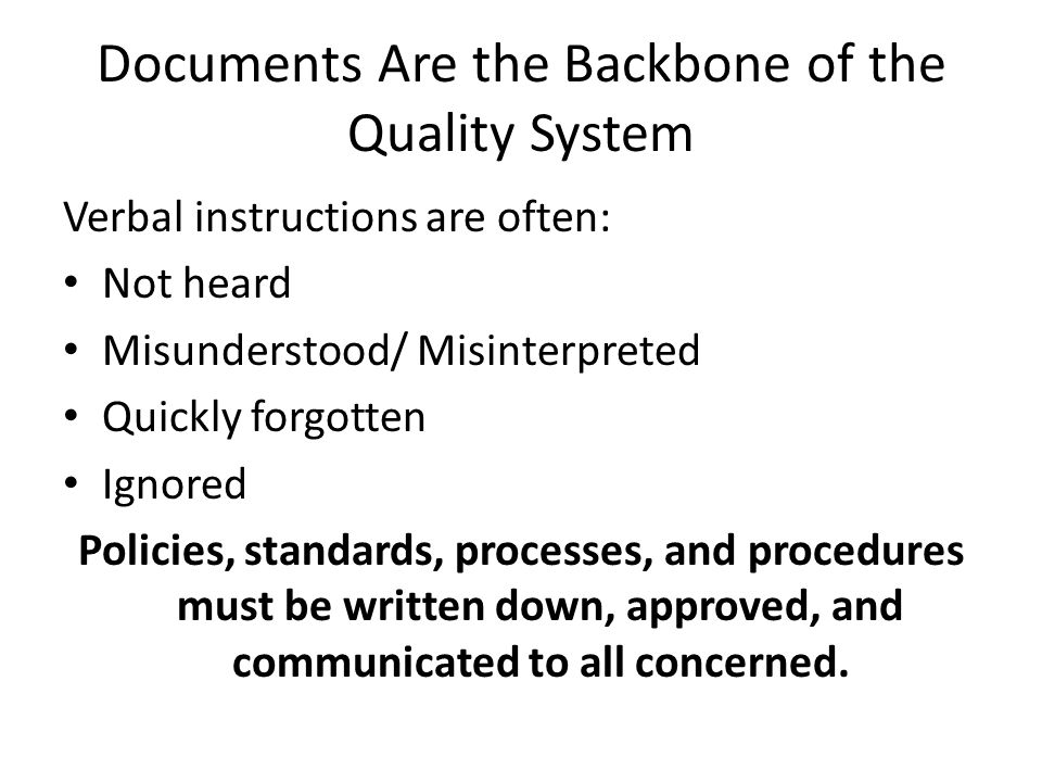 Documents Are the Backbone of the Quality System