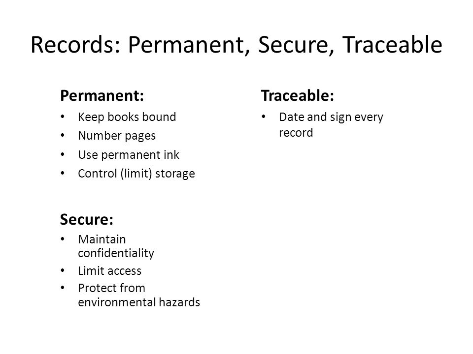 Records: Permanent, Secure, Traceable