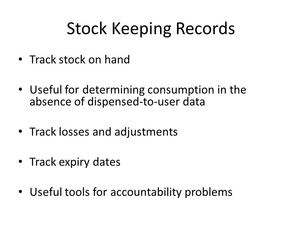 Stock Keeping Records Track stock on hand