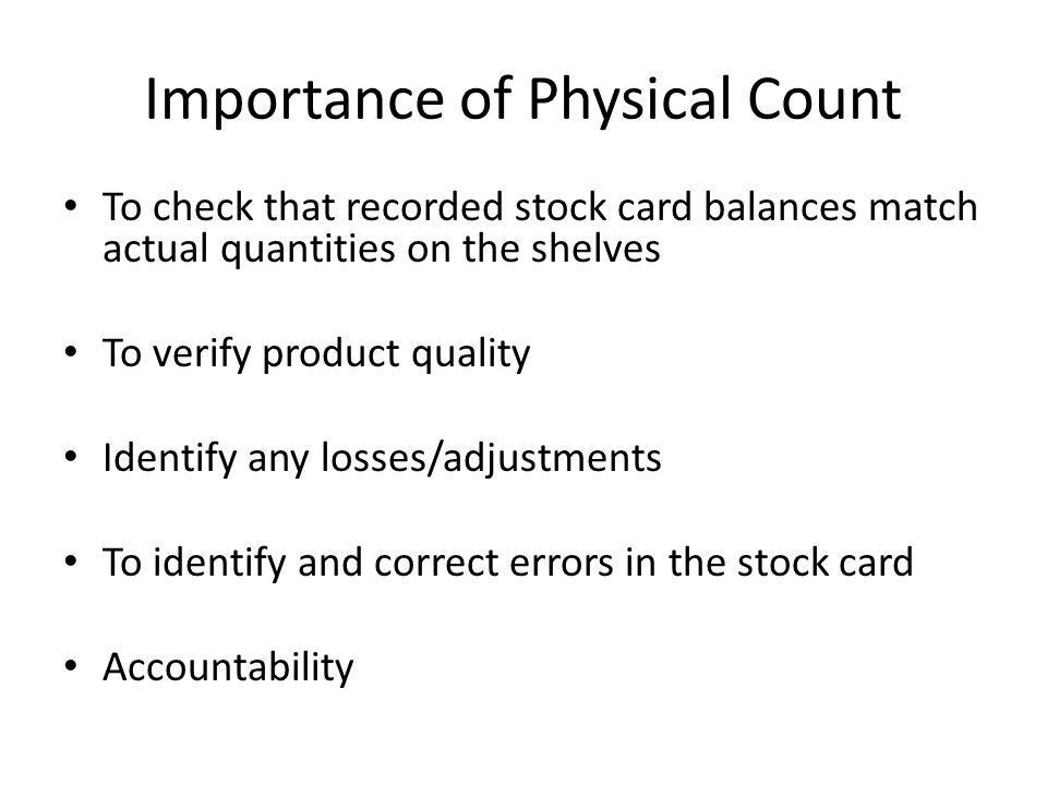 Importance of Physical Count