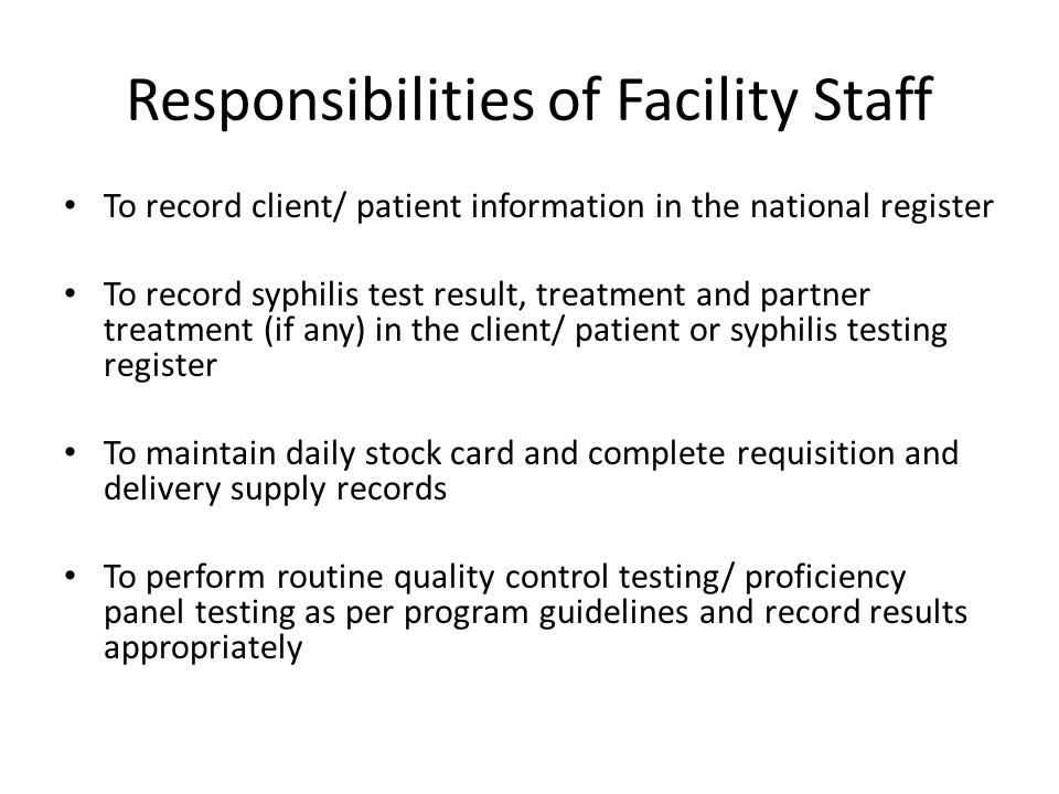 Responsibilities of Facility Staff