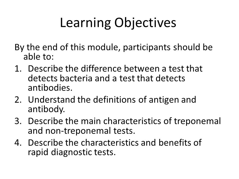Learning Objectives By the end of this module, participants should be able to: