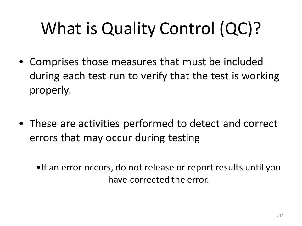 What is Quality Control (QC)