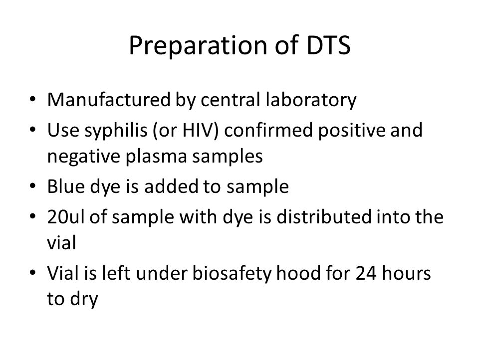 Preparation of DTS Manufactured by central laboratory