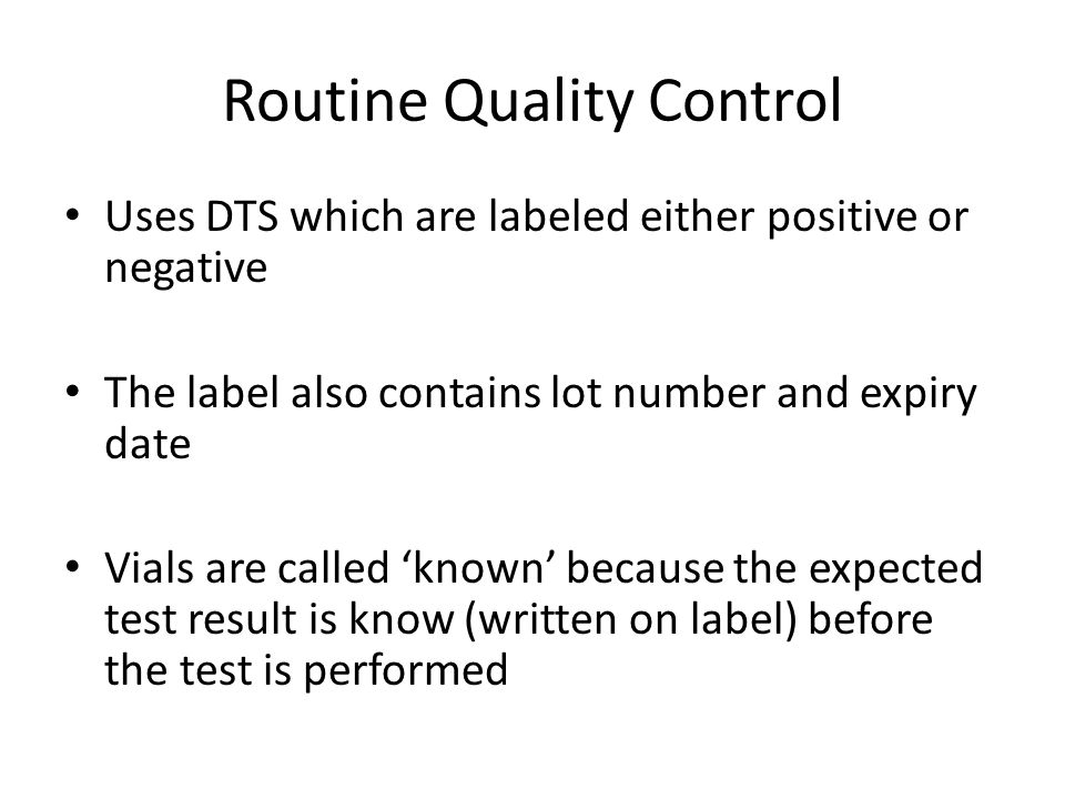 Routine Quality Control