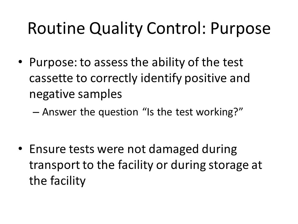 Routine Quality Control: Purpose