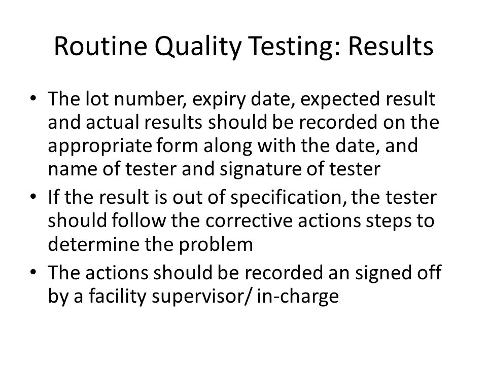 Routine Quality Testing: Results