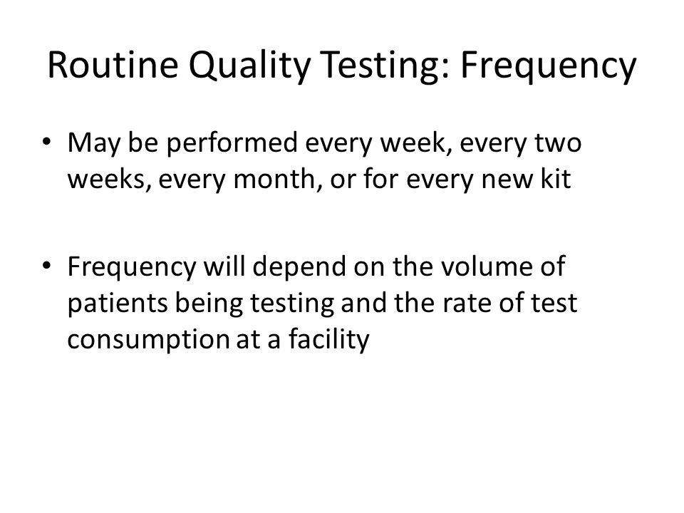 Routine Quality Testing: Frequency