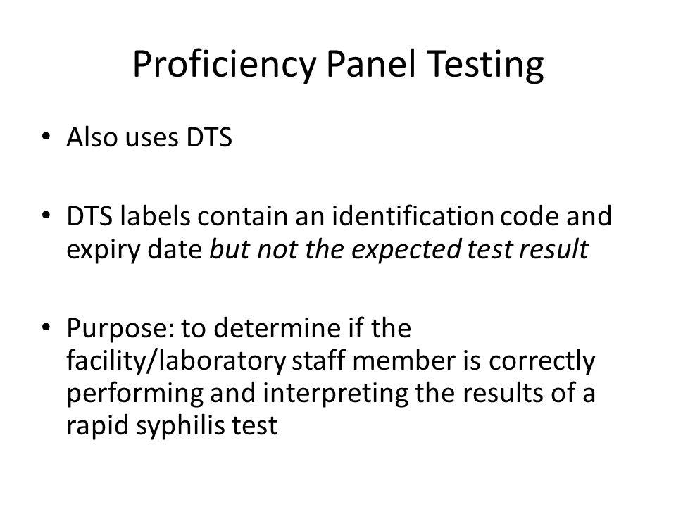 Proficiency Panel Testing