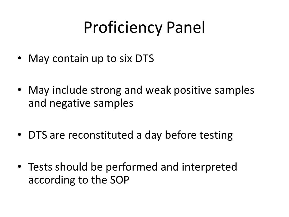 Proficiency Panel May contain up to six DTS