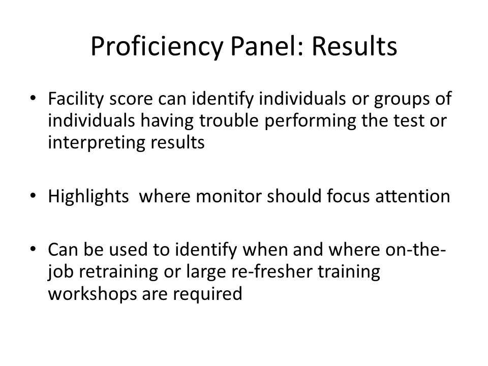 Proficiency Panel: Results