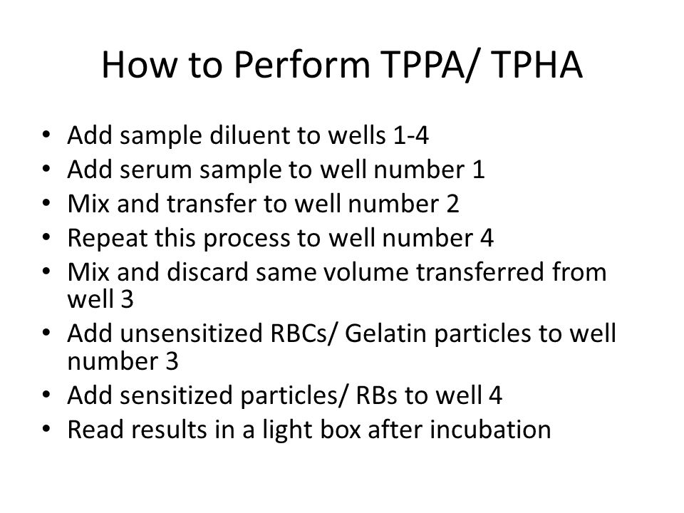 How to Perform TPPA/ TPHA