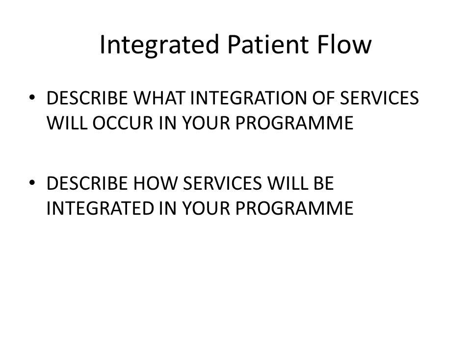 Integrated Patient Flow