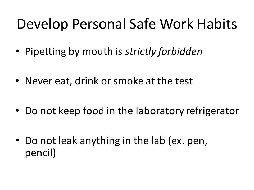 Develop Personal Safe Work Habits
