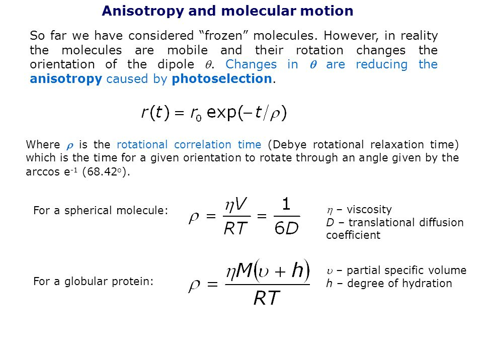 Anisotropy and molecular motion