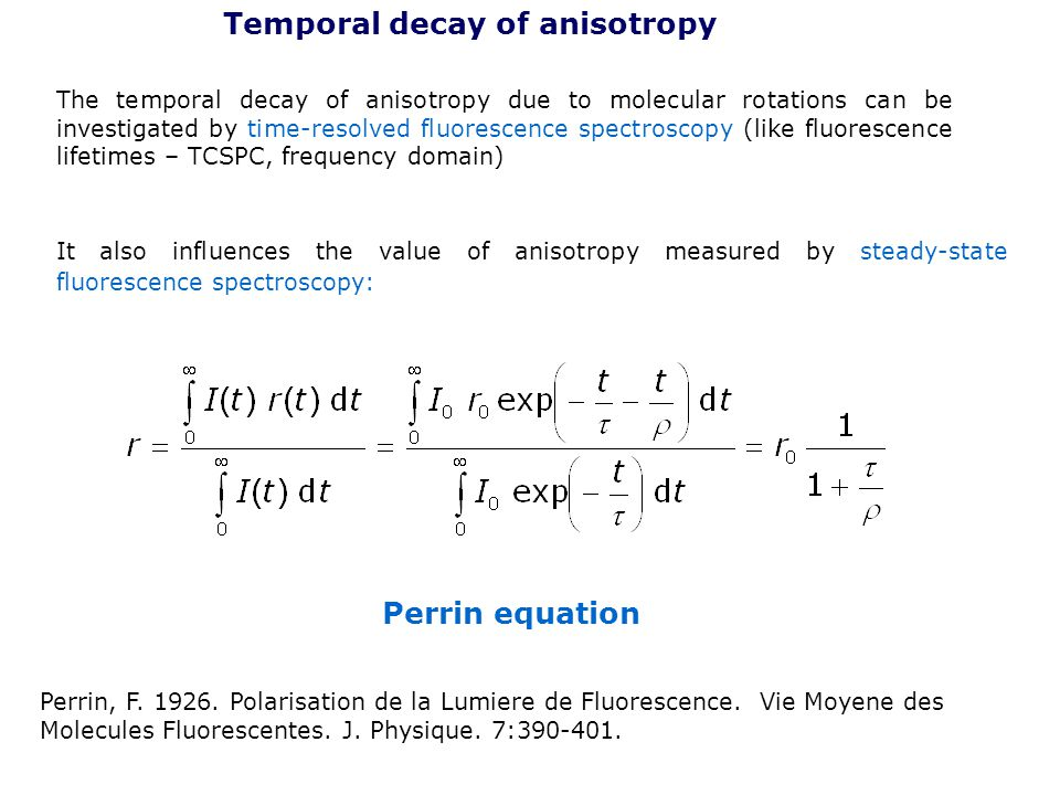 Temporal decay of anisotropy