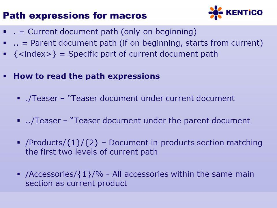 Path expressions for macros