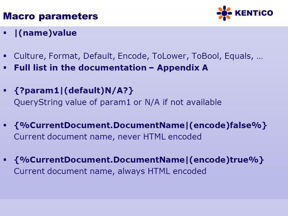 Macro parameters |(name)value