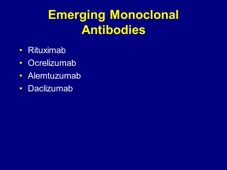 Emerging Monoclonal Antibodies