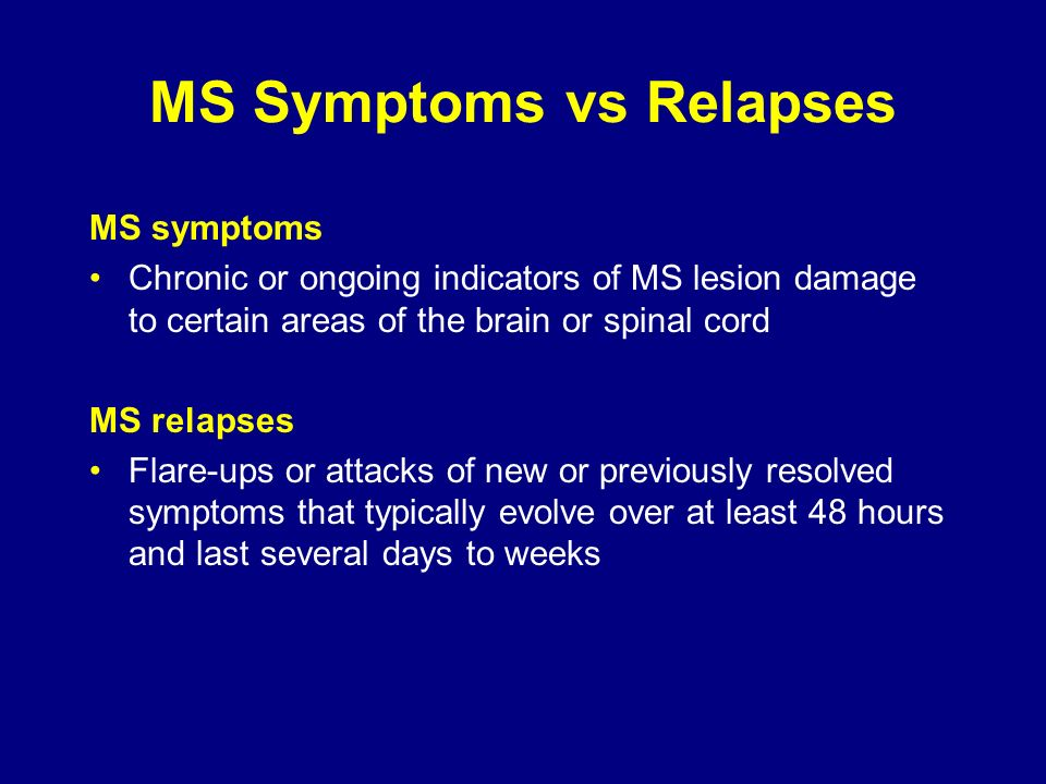MS Symptoms vs Relapses