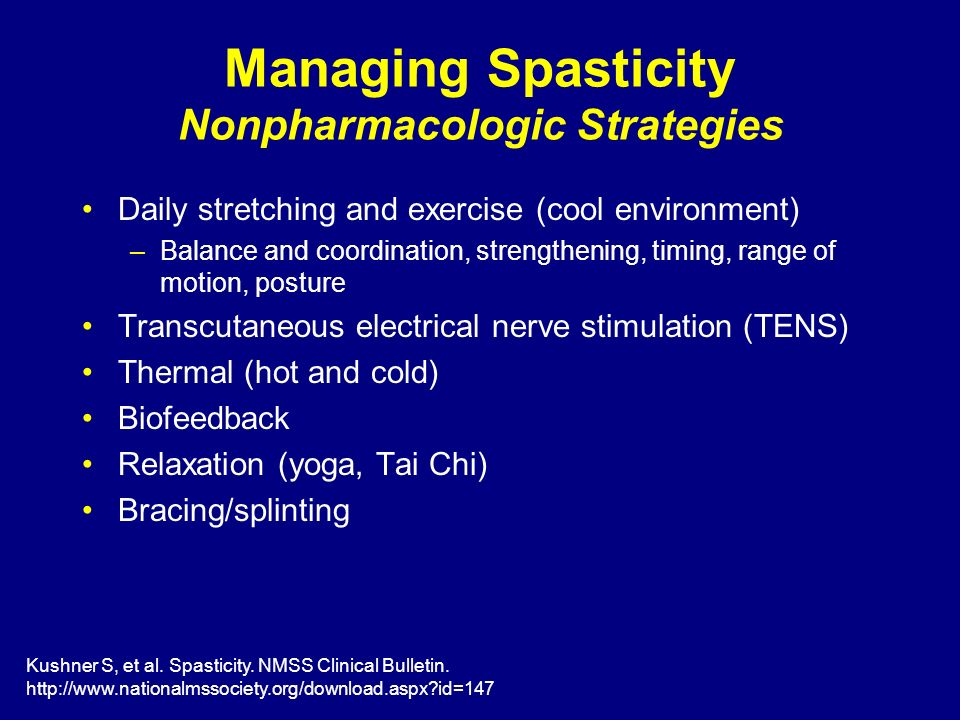 Managing Spasticity Nonpharmacologic Strategies