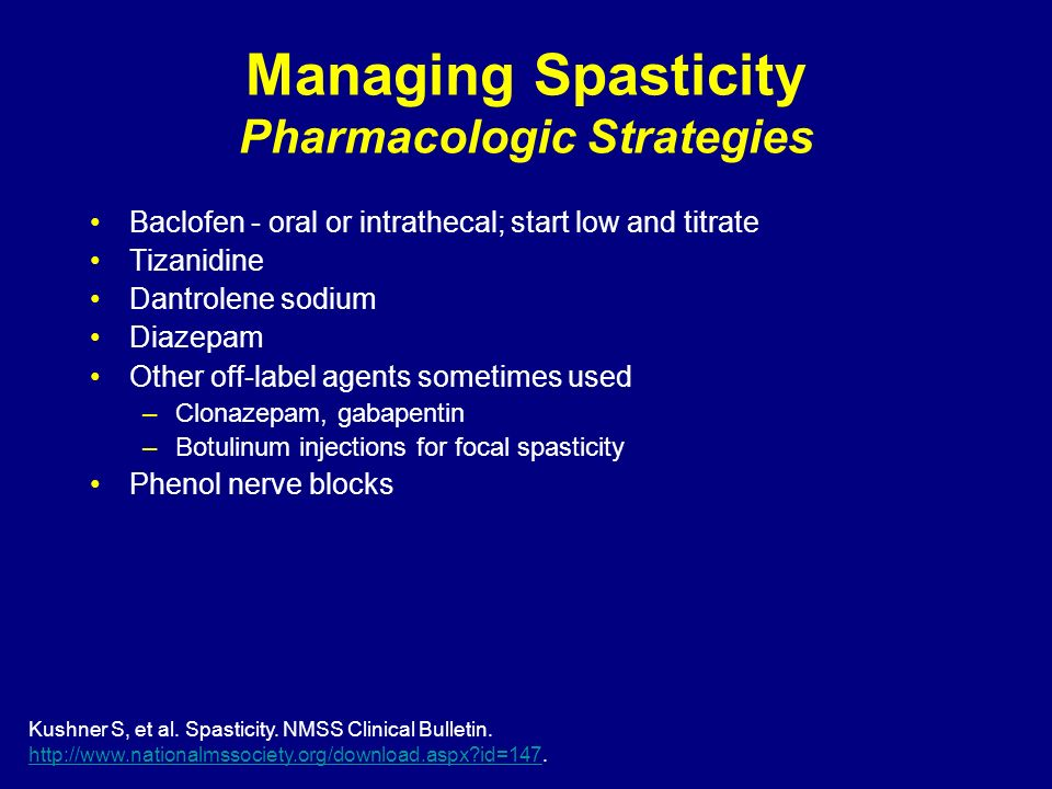 Managing Spasticity Pharmacologic Strategies