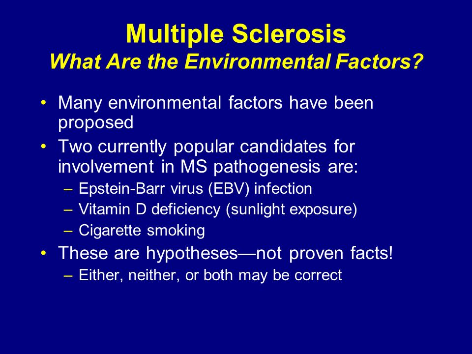 Multiple Sclerosis What Are the Environmental Factors