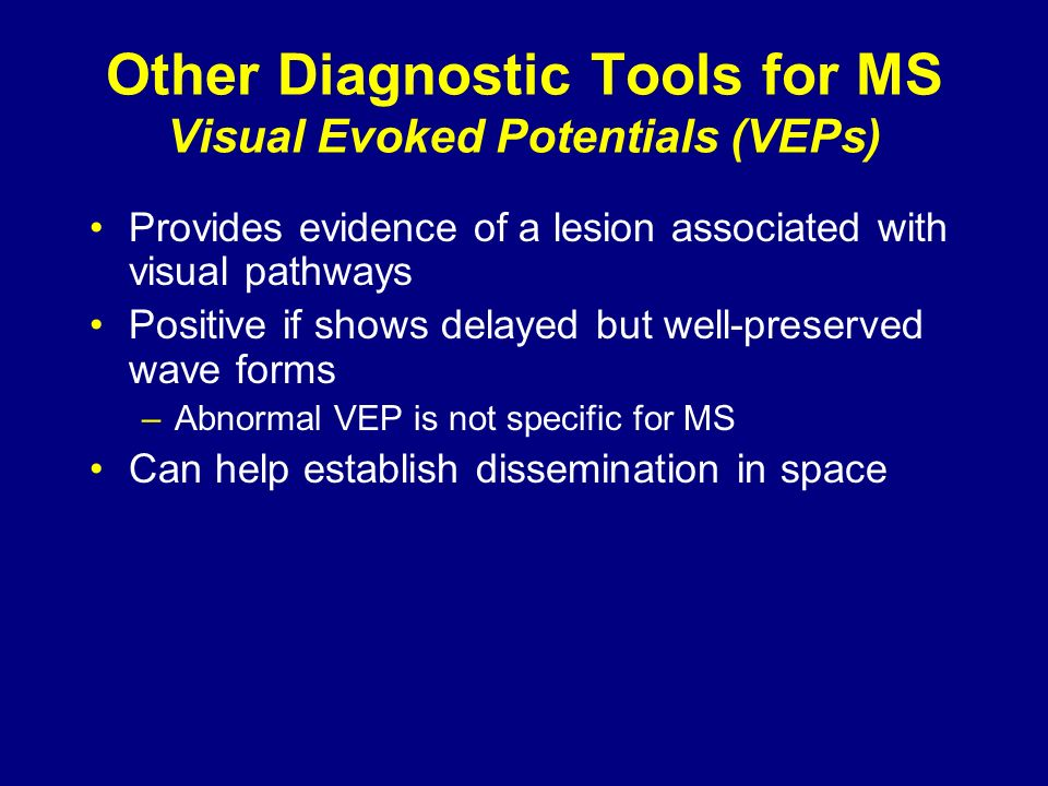 Other Diagnostic Tools for MS Visual Evoked Potentials (VEPs)
