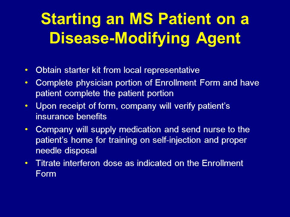 Starting an MS Patient on a Disease-Modifying Agent