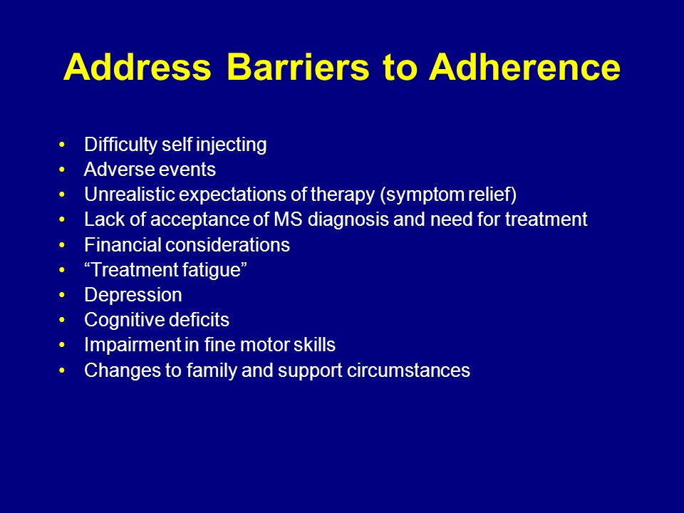 Address Barriers to Adherence