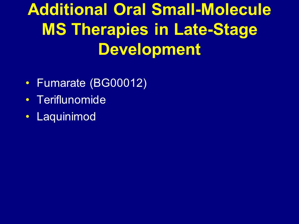 Additional Oral Small-Molecule MS Therapies in Late-Stage Development