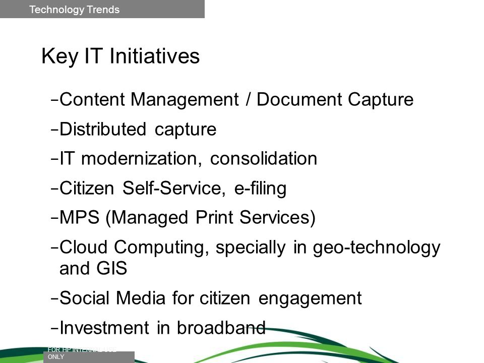 Key IT Initiatives Content Management / Document Capture