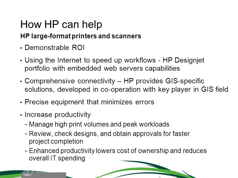 How HP can help Demonstrable ROI