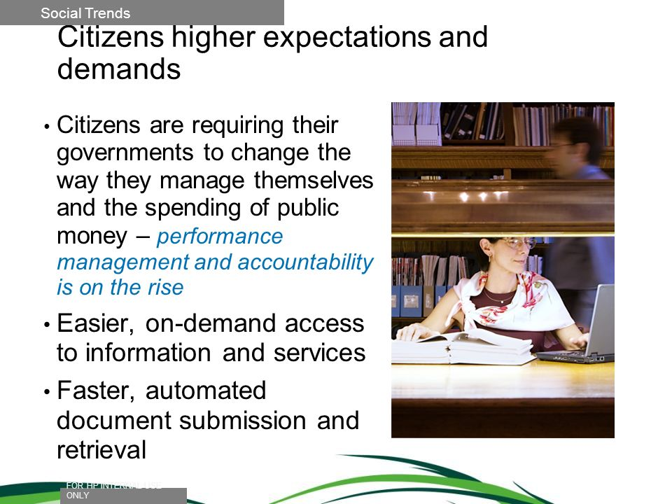 Citizens higher expectations and demands