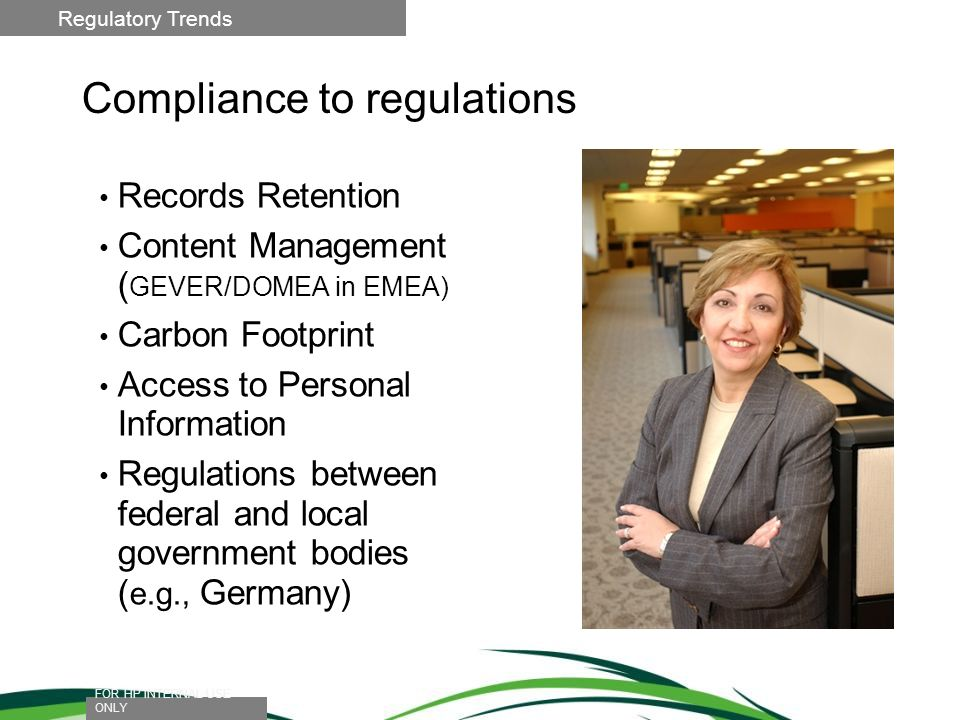 Compliance to regulations