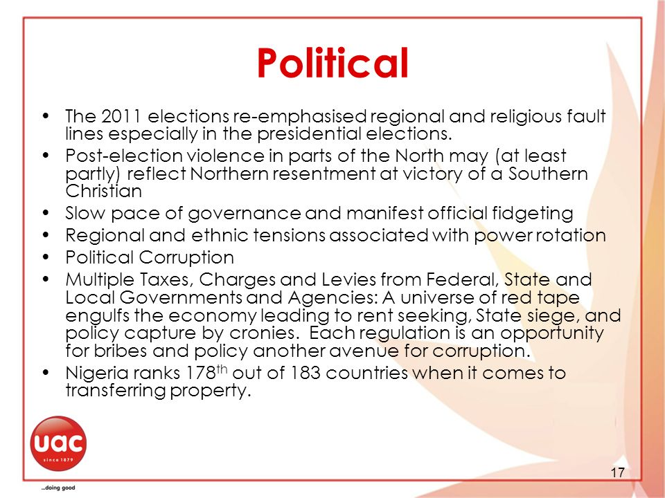 Political The 2011 elections re-emphasised regional and religious fault lines especially in the presidential elections.