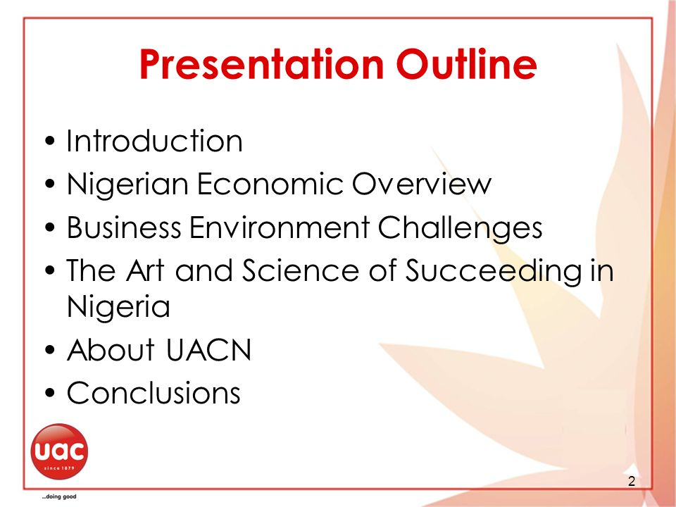 Presentation Outline Introduction Nigerian Economic Overview