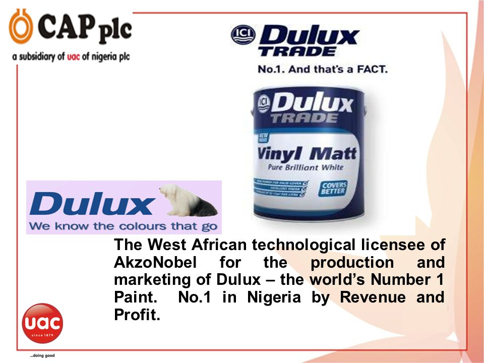 The West African technological licensee of AkzoNobel for the production and marketing of Dulux – the world's Number 1 Paint. No.1 in Nigeria by Revenue and Profit.
