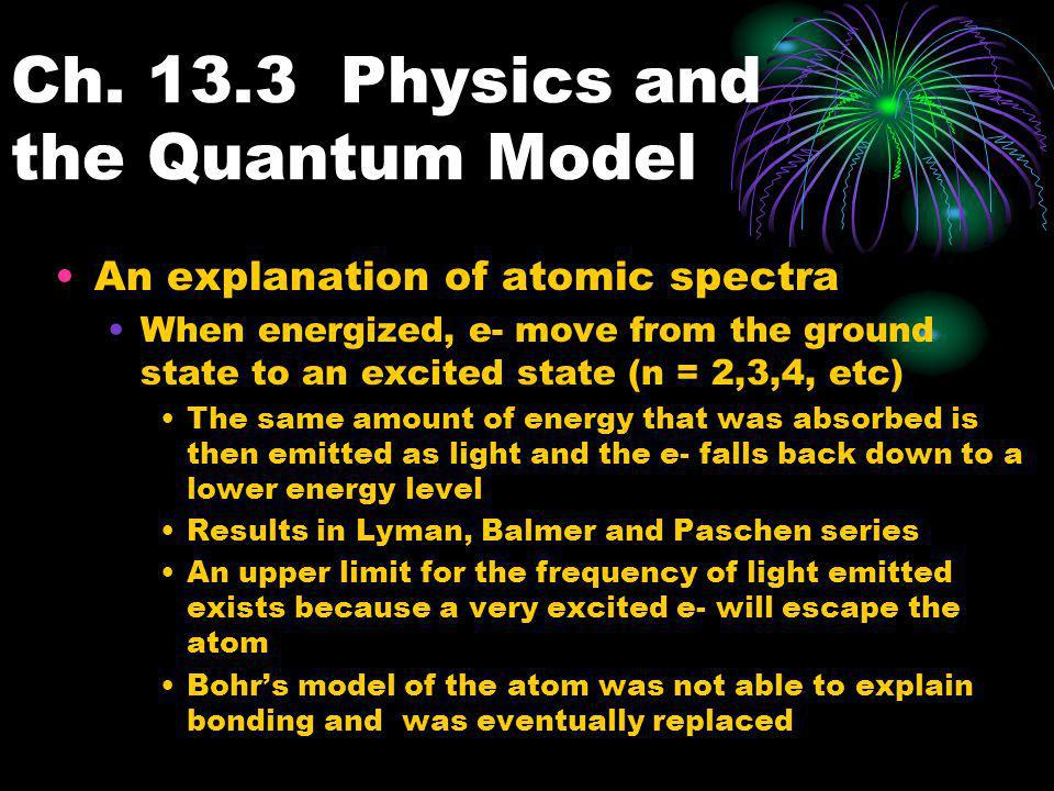 Ch. 13.3 Physics and the Quantum Model