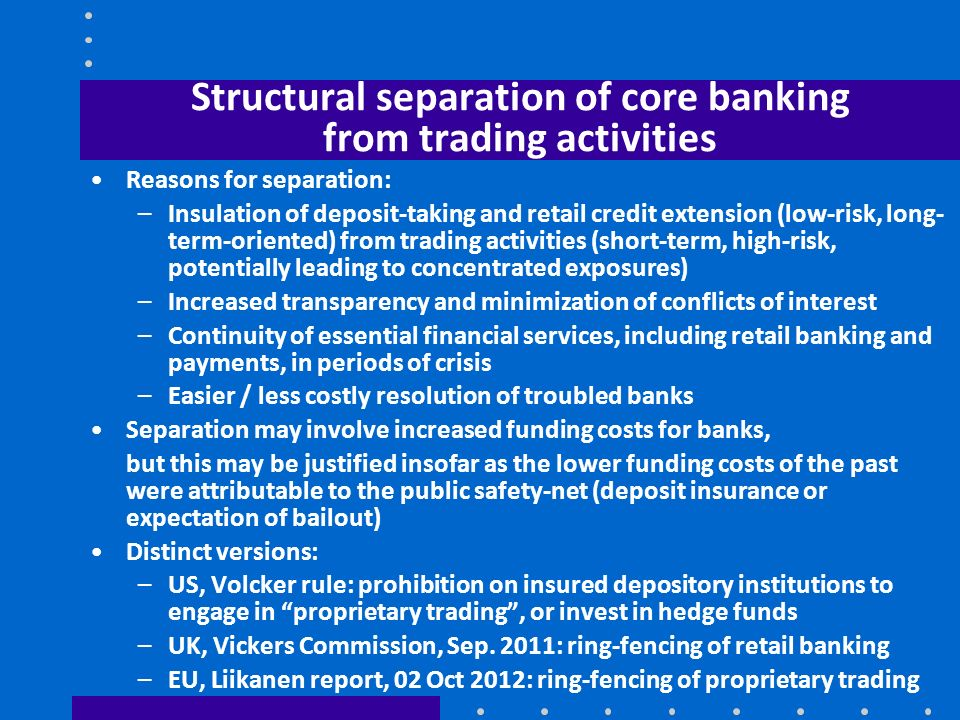 Structural separation of core banking from trading activities