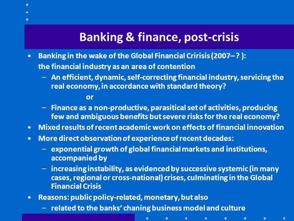 Banking & finance, post-crisis