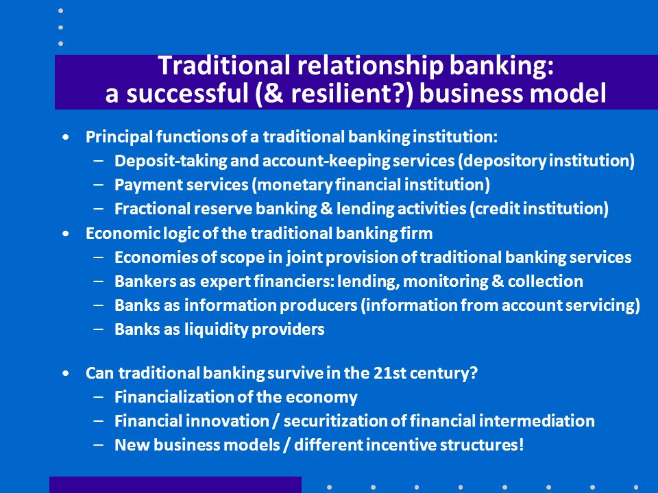 Traditional relationship banking: a successful (& resilient