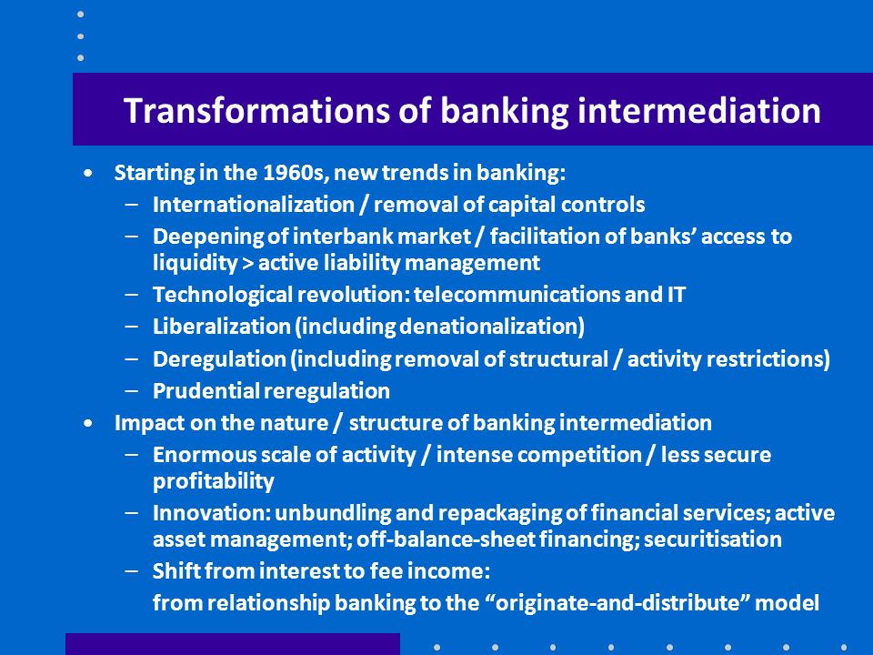 Transformations of banking intermediation