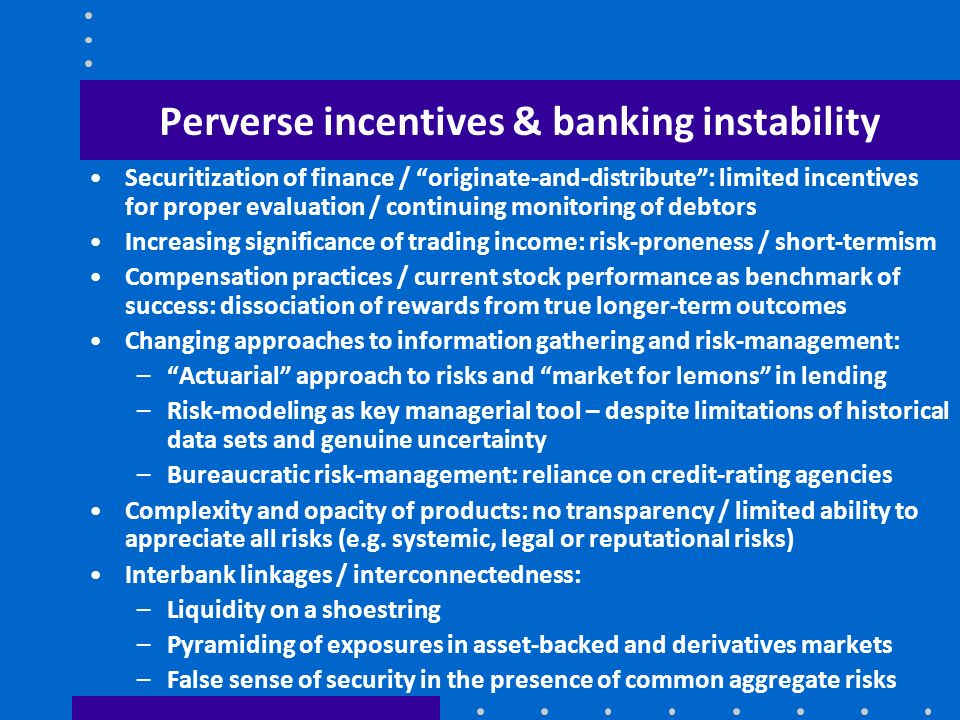 Perverse incentives & banking instability