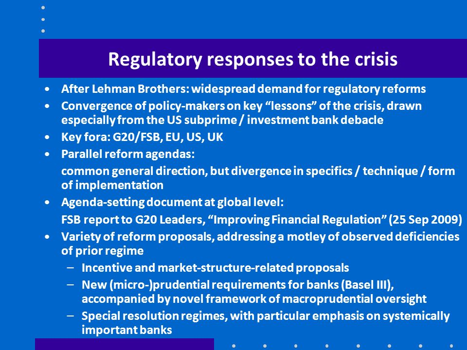 Regulatory responses to the crisis